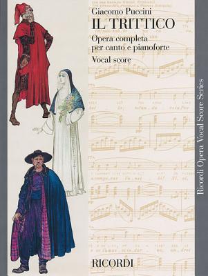 Il Trittico The Triptych By Puccini, Giacomo (COP)