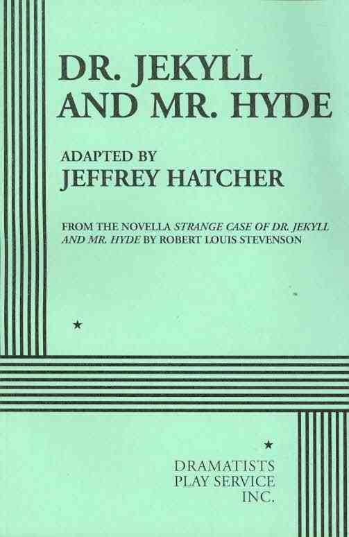 Dr. Jekyll and Mr. Hyde By Hatcher, Jeffrey (ADP)